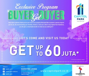 Capitol park residence salemba jakarta pusat news - EXCLUSIVE PROGRAM - BUYER GET BUYER APRIL